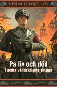 pa-liv-och-dod-i-andra-varldskrigets-skugga