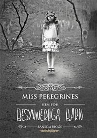 miss-peregrines-hem-for-besynnerliga-barn