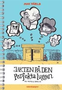 jakten_pa_den_perfekta_luggen-dahlin_petrus-30364161-2751507209-frntl