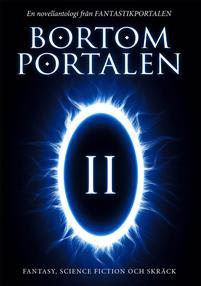 bortom-portalen-2-en-novellantologi-fran-fantastikportalen